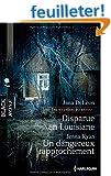 Disparue en louisiane - Un dangereux rapprochement