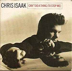 Amazon.com: Chris Isaak: Can't Do a Thing / Lonely With a ...