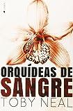 img - for ORQUIDEAS DE SANGRE book / textbook / text book