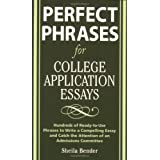Perfect Phrases for College Application Essays (Perfect Phrases Series) ~ Sheila Bender
