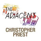 The Adjacent | [Christopher Priest]
