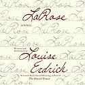 LaRose: A Novel Hörbuch von Louise Erdrich Gesprochen von: Louise Erdrich