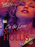 img - for On the Loose (Harlequin Blaze) book / textbook / text book