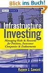 Infrastructure Investing: Managing Ri...