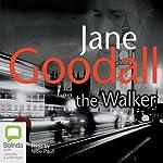 The Walker | Jane Goodall