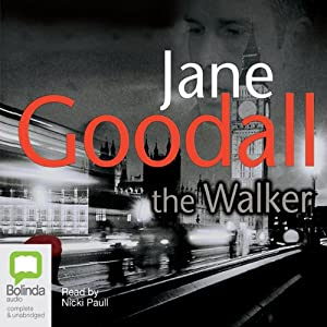 The Walker | [Jane Goodall]