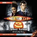 Doctor Who: Forever Autumn (       UNABRIDGED) by Mark Morris Narrated by Will Thorp