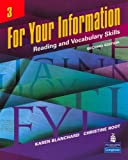 For Your Information 3: Reading and Vocabulary Skills, Second Edition (Bk. 3)