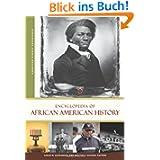Encyclopedia of African American History 3 Volume Set (American Ethnic Experiences Series)