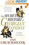 The Secret History of Georgian London...