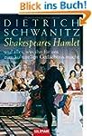 Shakespeares Hamlet - und alles, was...
