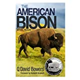 The American Bison: Saving a National Treasure (0794837980) by Q. David Bowers
