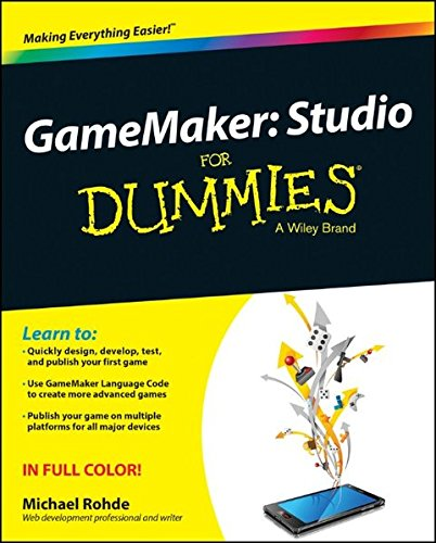 GameMaker: Studio For Dummies (Game Development For Dummies compare prices)
