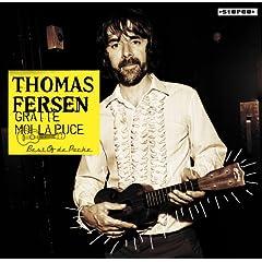 Thomas Fersen - Gratte moi la puce: Best Of de Poche