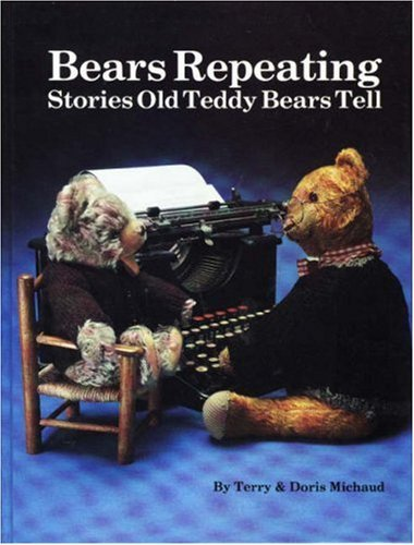 Bears Repeating by Terry Michaud (1985-09-02) (Bears Repeating compare prices)