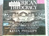 American Theocracy (Lib)(CD) (1415928010) by Kevin Phillips
