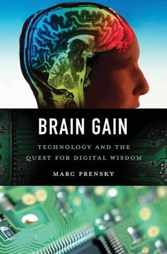 Brain Gain: Technology and the Quest for Digital Wisdom (Social Studies Brain Quest compare prices)