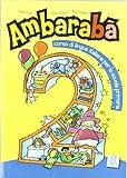 img - for Ambaraba: Libro Studente 2 (Italian Edition) by Codato Chiara, Cangiano Rita Casati Fabio (2007-04-13) book / textbook / text book