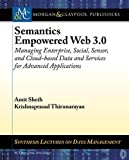 img - for Semantics Empowered Web 3.0: Managing Enterprise, Social, Sensor, and Cloud-based Data and Services for Advanced Applications (Synthesis Lectures on Data Management) book / textbook / text book
