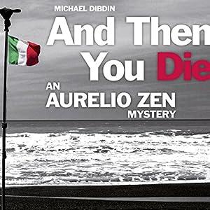 Aurelio Zen: And Then You Die Audiobook