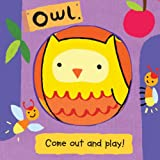 Owl (Come Out and Play Books)