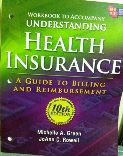 Workbook for Green's Understanding Health Insurance: A...