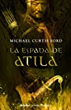 img - for La espada de Atilas / The Attila's sword (Spanish Edition) book / textbook / text book