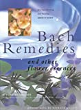 img - for Bach Remedies And Other Flower Essences: Essential Insights Into Healing And Transformation book / textbook / text book