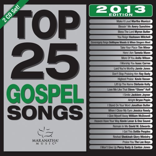 - Top 25 Gospel Songs, 2013 Edition