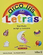 Arco Iris de Letras - Escritura Script y Cursiva (Spanish Edition)