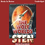 The Wolf Worlds: Sten Series, Book 2 (       UNABRIDGED) by Chris Bunch, Allan Cole Narrated by Jerry Sciarrio