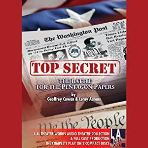 Top Secret: The Battle for the Pentagon Papers: 2008 Tour Edition | [Geoffrey Cowan, Leroy Aarons]