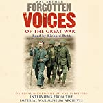 Forgotten Voices of the Great War | Max Arthur