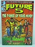 img - for FUTURE 5 Comics The Power Of Your Mind! # 1 book / textbook / text book