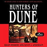 Hunters of Dune (       UNABRIDGED) by Brian Herbert, Kevin J. Anderson Narrated by Scott Brick