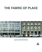 The Fabric of Place: Allies and Morrison