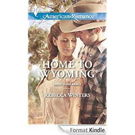 Home to Wyoming (Mills & Boon American Romance) (Daddy Dude Ranch - Book 2)