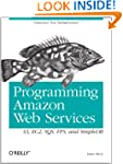 Programming Amazon Web Services: S3,...