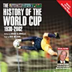 The History of the World Cup: With th...