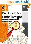 Die Kunst des Game Designs (mitp Prof...