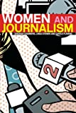 Women and Journalism (0415274451) by Deborah Chambers