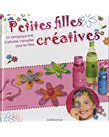 Petites filles créatives un fantastique livre d'activités manuelle pour les filles