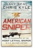 AMERICAN SNIPER:By Chris Kyle American Sniper:NAVY SEAL: