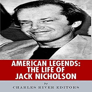 American Legends: The Life of Jack Nicholson Audiobook