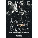 The Dark Knight Rises Poster Signed PP by 6 Batman Christian Bale, Morgan Freeman, Christopher Nolan, Gary Oldman, Tom Hardy, Anne Hathaway A4 Size 21cm x 29.7cm