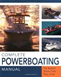 Complete Powerboating Manual (1845372964) by Bartlett, Tim