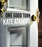 One Good Turn: A Novel