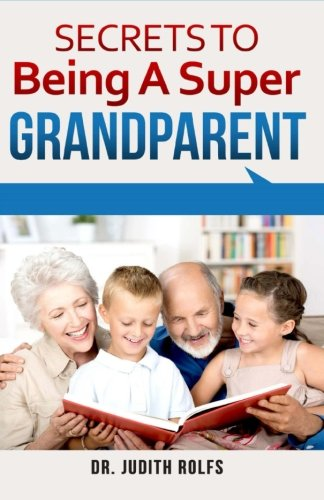 Secrets to Being A Super Grandparent PDF Download Free