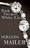 Dark Dreams White Lies #2: Judgement (Stafford Erotic Romance Trilogy)