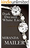 Dark Dreams White Lies #2: Judgement (Stafford Erotic Romance Trilogy)